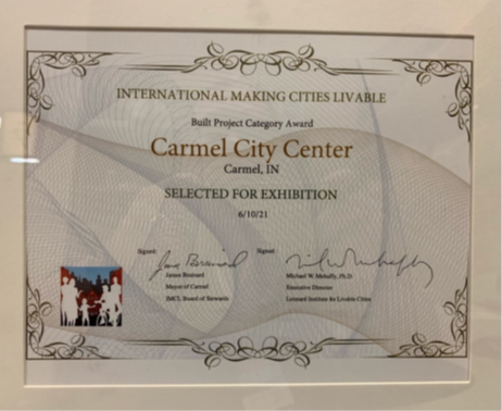 International Making Cities Livable Conference presented Carmel City Center with the selected for exhibition award in the built project category.